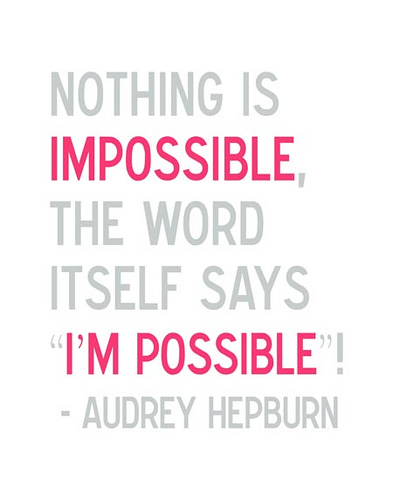 audrey hepburn nothing is impossible