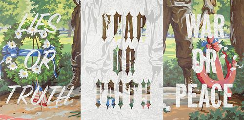 lies or truth, fear or faith, war or peace