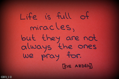 life is full of miracles