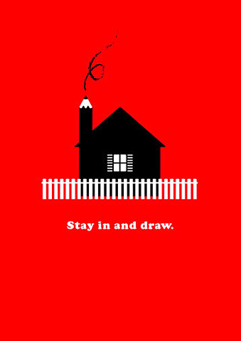 stay in and draw