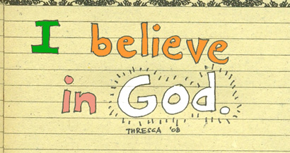 i believe in God